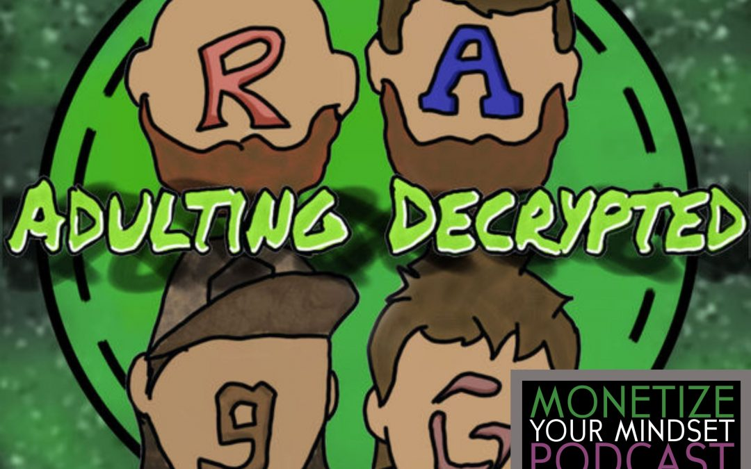 MYM #91 Adulting Decrypted ~ Are Your Kids Being Prepared to be an Adult?
